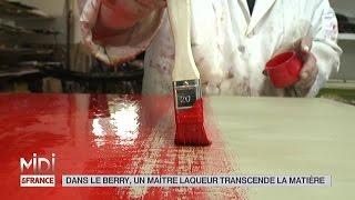 MADE IN FRANCE : Dans le Berry, un maître laqueur transcende la matière