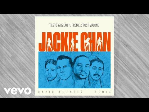 Tiësto, Dzeko - ft. Preme & Post Malone – Jackie Chan (David Puentez Remix)
