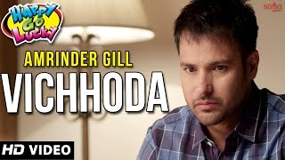 'Amrinder Gill' 'Vichhoda' | Amrinder Gill Songs | New Punjabi Songs 2015 - Sagahits