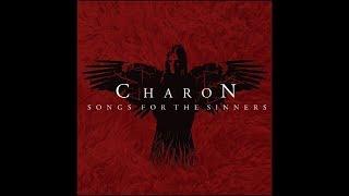 Charon - Rust/House of the Silent (Lyrics)