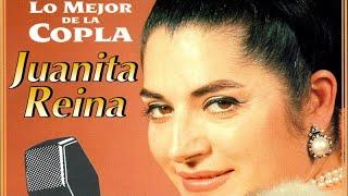 Juanita Reina   Lo Mejor De La Copla