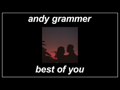 Best Of You - Andy Grammer (Lyrics)