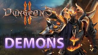 Dungeons 2 Gameplay - Demons Faction
