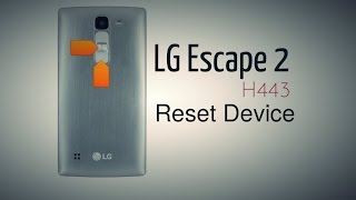 LG Escape 2 (H443) Reset Device
