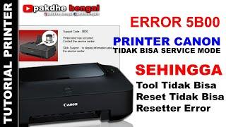 Cara Mengatasi Error 5B00 reseter Canon G1000 G1100 G1400 G1900