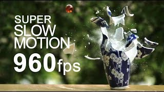 Super Slow Motion 960fps