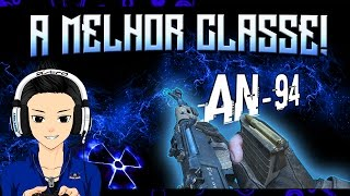 COD Black Ops 2 ★ MELHOR CLASSE ★ AN-94 ★ TESTE AO VIVO!