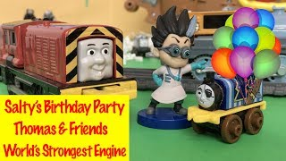 Salty's Birthday Party - Thomas And Friends World's Strongest Engine Kids Toys