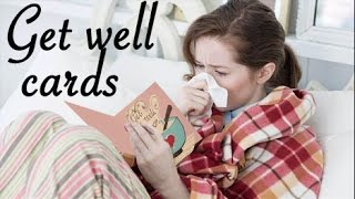 Get Well card ideas - DIY
