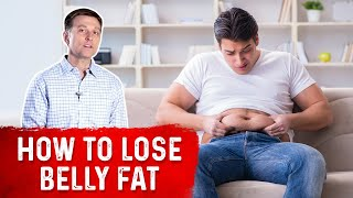 How to Lose Belly Fat FAST - Quick Belly Fat Loss – Dr.Berg