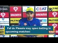 Faf du Plessis may open batting in upcoming matches: CSK head coach - Video