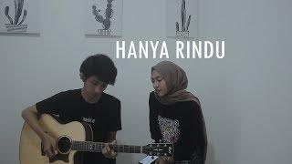 Hanya Rindu   Andmesh Kamaleng (Cover Feat. Feby Putri)