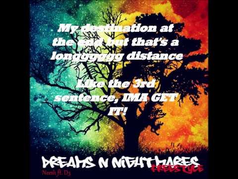 Dreams N Nightmares - Neesh ft. D3 (Lyric Video)