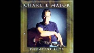 Charlie Major - I Do It For The Money (HQ)