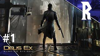 Deus Ex: Mankind Divided #1 [Stream VOD]