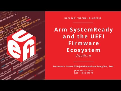 Arm SystemReady and the UEFI Firmware Ecosystem - YouTube