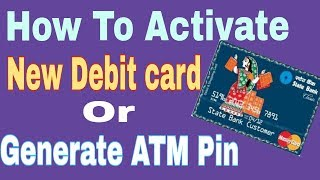 How to activate new debit card | Generate new ATM Pin | SBI sms pin generation |