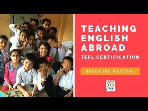 Teaching English Abroad & TEFL Certification Webcast 2018 ...