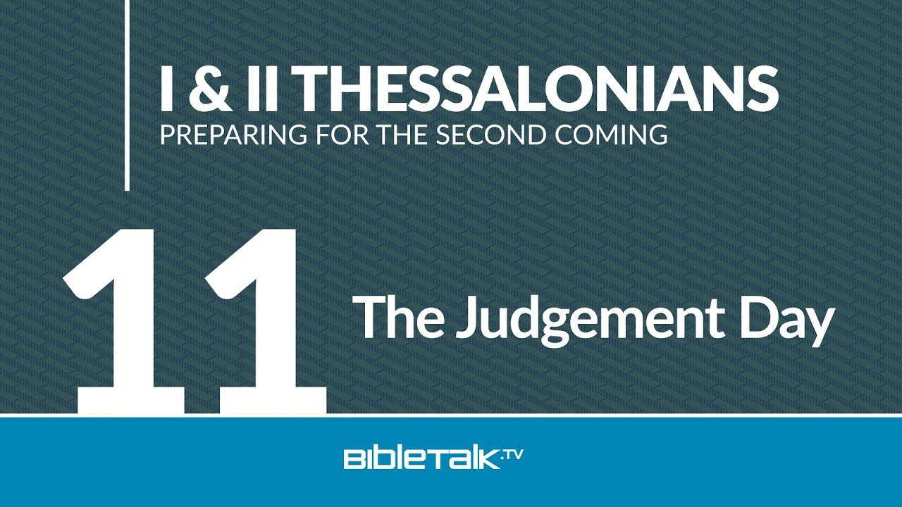 11. The Judgement Day