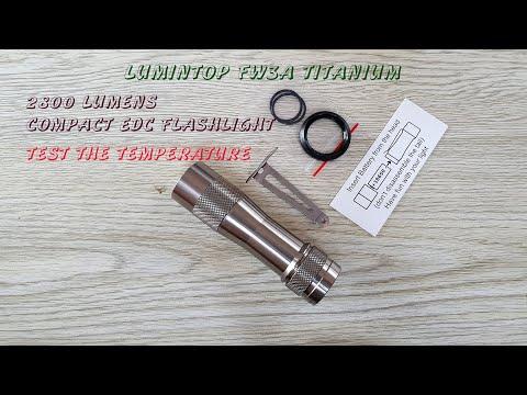 Lumintop FW3A Titanium - 2800 Lumens - Test The Temperature - Best Value 2020