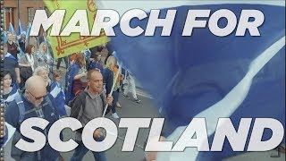 2018 Glasgow - MARCH FOR SCOTLAND