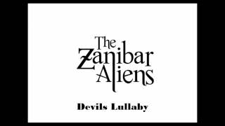 The Zanibar Alien - Devils Lullaby - Studio Album