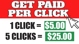 Earn $5.00 Per Click From Your Phone (No Experience)! | How to Make Money Online