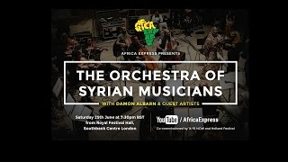 Africa Express presents SyrianOrchestra performing Southbank Centre streaming li