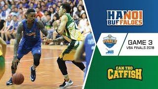 #Highlights VBA Final 2018 || Game 3: Hanoi Buffaloes vs Cantho Catfish 09/09