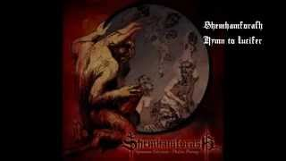 "Shemhamforash ""Hymn to Lucifer"""