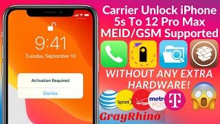 Carrier Unlock With GrayRhino iPhone 5s To 12 Pro Max   iOS12x To 14.x   MEID/GSM Supported