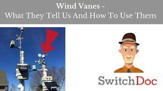 Wind Vanes - What They Tell Us And How To Use Them