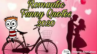 Romantic Funny Quotes 2020 By Xtreme Animation