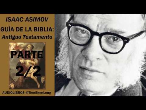 Isaac Asimov - GUIA DE LA BIBLIA. ANTIGUO TESTAMENTO (2/2) - Audiolibro
