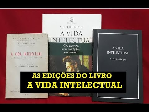 As edições  do livro A Vida Intelectual  de Sertillanges