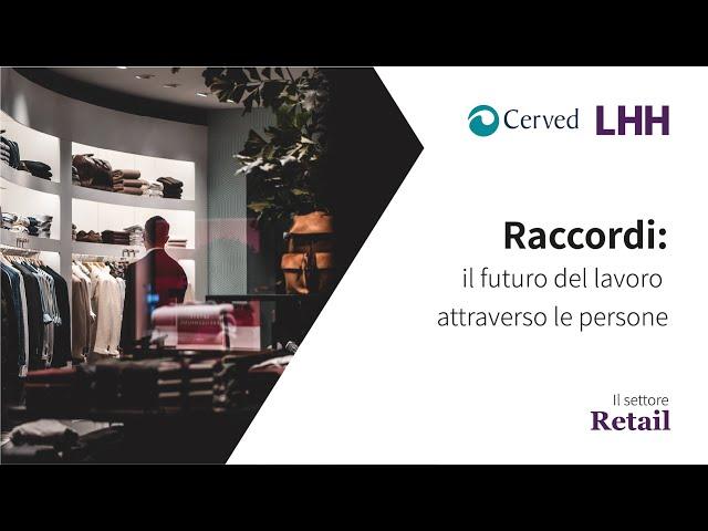 Raccordi, il futuro del lavoro attraverso le persone | Il settore del Retail