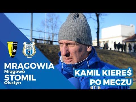 Kamil Kiereś po sparingu Mrągowia Mrągowo - Stomil Olsztyn