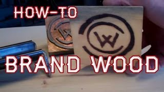 Howto Use A Branding Iron On Wood By Mitchell Dillman
