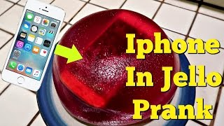 IPHONE IN JELLO PRANK