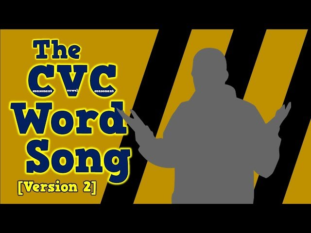 The Cvc Word Song Version 2
