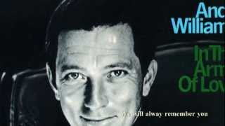 andy williams     Remember- 1966  We will always remember you