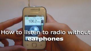 How to listen to radio without earphones/headphones
