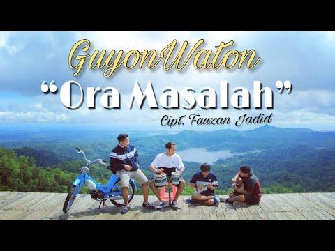 Guyonwaton official   ora masalah  official music video
