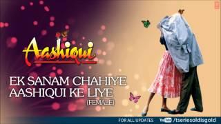 Ek Sanam Chahiye Aashiqui Ke Liye Female Full Song Mp3 Aashiqui Rahul Roy Anu Agarwal