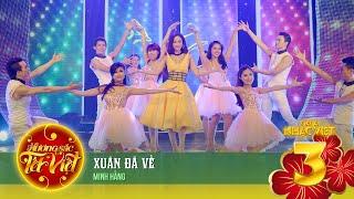 Xuân Đã Về - Minh Hằng [Hương Sắc Tết Việt] (Official)