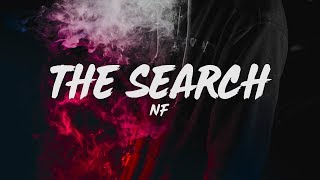 NF - The Search (Lyrics) - YouTube