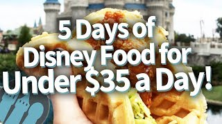 How To Eat At Disney World For Under $35 A Day!