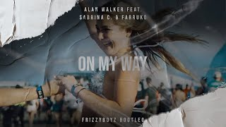 Alan Walker, Sabrina C. & Farruko   On My Way (Frizzyboyz Hardstyle Remix) Official Videoclip HQ
