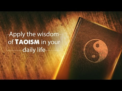 Applying Taoism in Daily Life