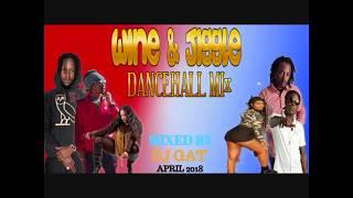 APRIL 2018 WINE AN JIGGLE DANCEHALL MIX DJ GAT__VYBZ KARTEL/MASICKA/POPCAAN 1876899-5643